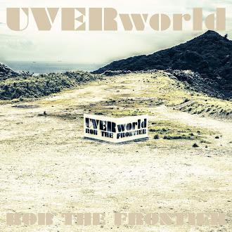 [Lirik+Terjemahan] UVERworld - ROB THE FRONTIER (MEREBUT PERBATASAN)