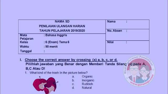 Soal UH / PH Bahasa Inggris Kelas 6 Semester 2