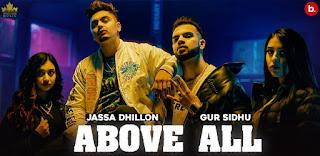 Above All Lyrics By Jassa Dhillon and Gur Sidhu