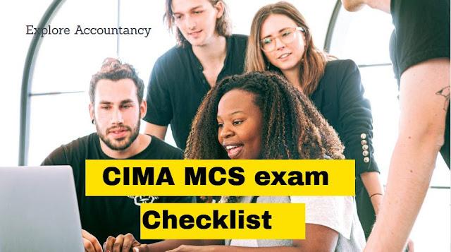 CIMA MCS exam checklist