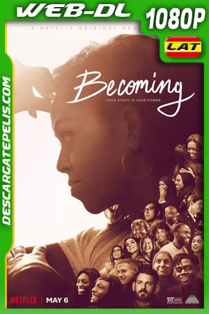 Becoming: Mi historia (2020) 1080p WEB-DL Latino – Ingles