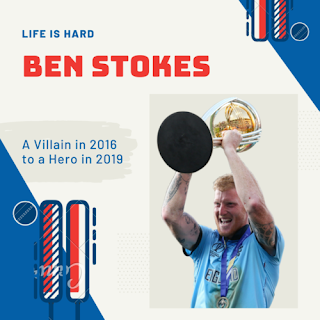 Ben Stokes: A Villain in 2016 and a Hero in 2019