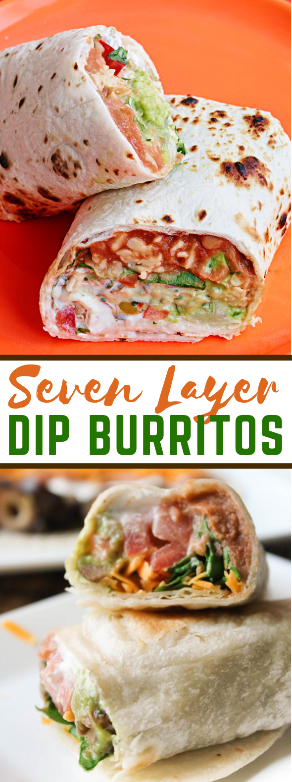 7 LAYER DIP BURRITOS #lunch #meal