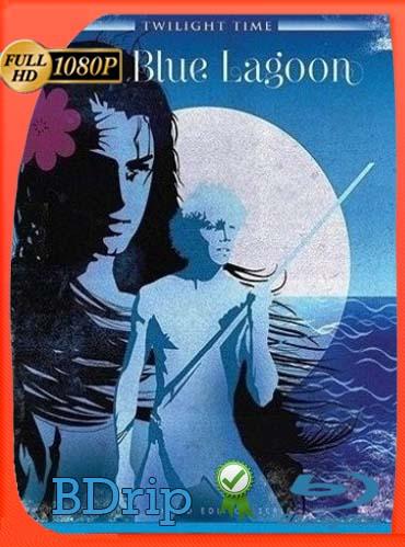 El lago azul (1980) BDRIP1080pLatino [GoogleDrive] SilvestreHD