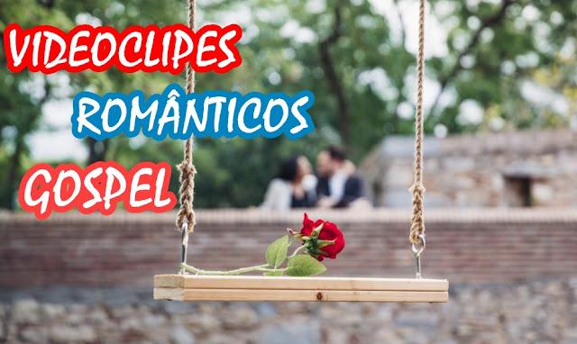 VIDEOCLIPES, MUSICA ROMANTICA CRISTÃ
