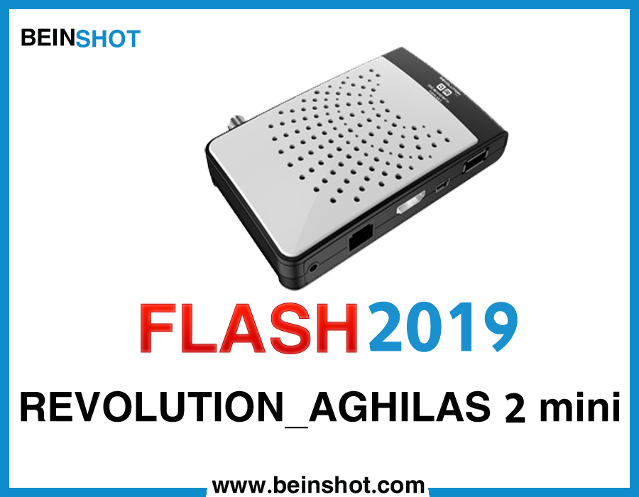 التحديث الرسمي لجهاز REVOLUTION_AGHILAS 2 mini 2019