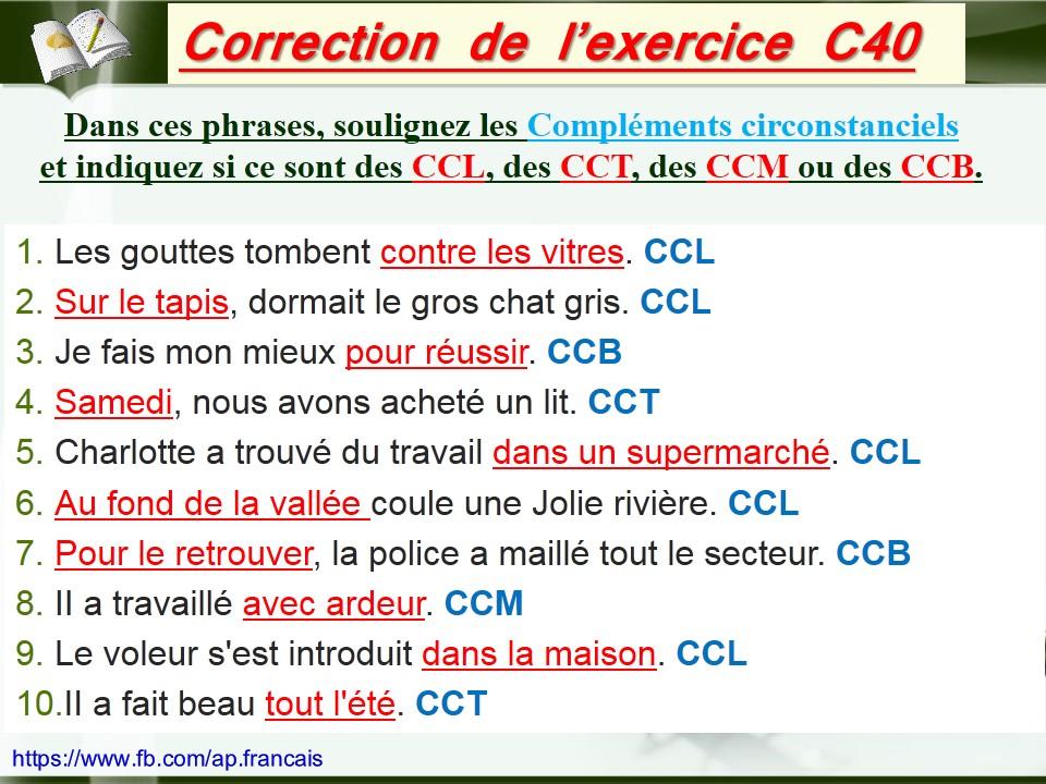 الدرس 40 : المكملات الظرفية Les compléments circonstanciels