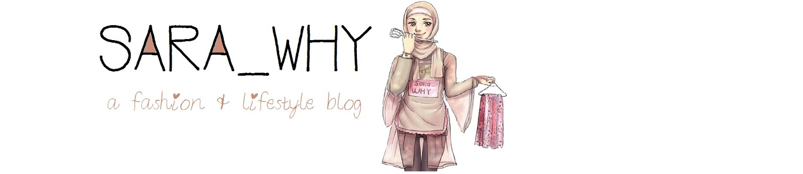 Sara Why - A Fashion & Lifestyle Blog