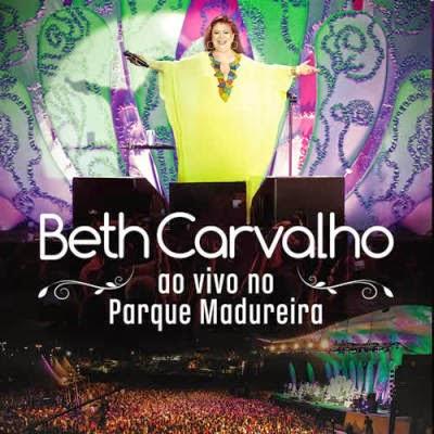 DVD Beth Carvalho – Ao Vivo no Parque Madureira Torrent DVDRip (2014)