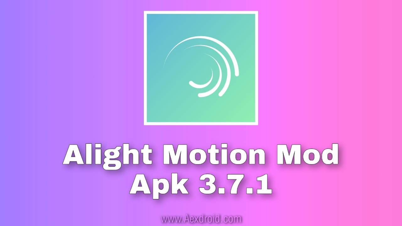 alight motion mod apk without watermark download