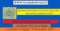Jammu & Kashmir Services Selection Board Recruitment 2017–94 Junior Librarian