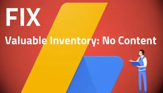 Fix Valuable Inventory: No Content in Google Adsense