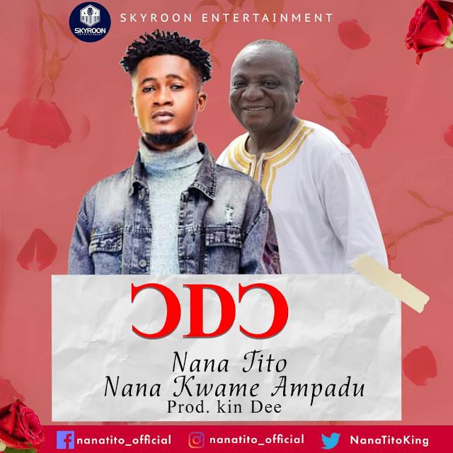 Nana Tito - Odo feat. Nana Kwame Ampadu