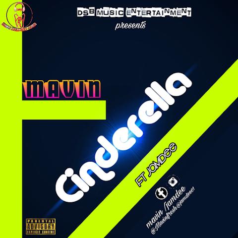 MUSIC: CINDERELLA  || MAVIN & JAMDEE