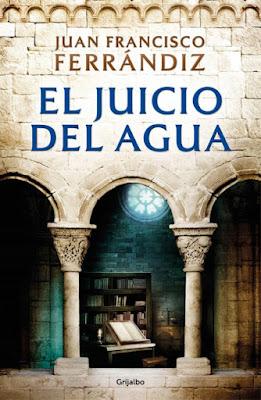 El juicio del agua - Juan Francisco Ferrándiz (2021)