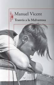 Tranvía a la Malvarrosa, Manuel Vicent, portada