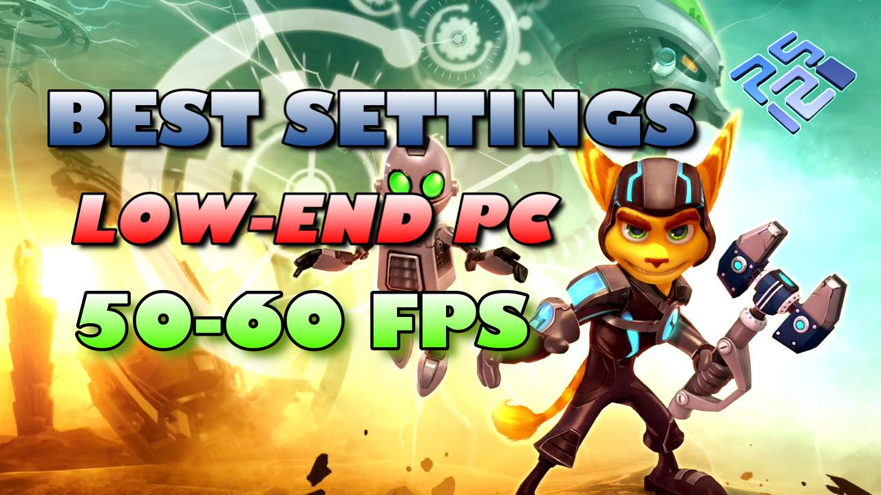 Best Settings for Ratchet and clank PCSX2 (PS2) Low-End PC