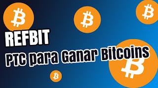 refbit una plataforma para ganar bitcoins
