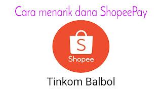 Cara menarik dana ShopeePay