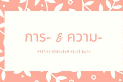 Penggunaan Prefiks การ dan ความ Bahasa Thai