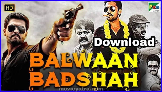 Balwaan Badashah (Ulidavaru Kandanthe) Movie Download in Hindi