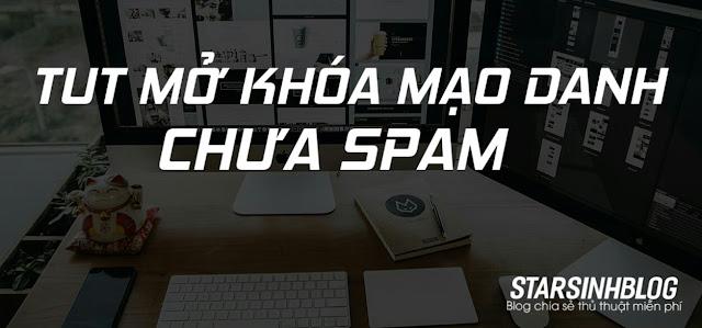 TUT UNLOCK FAQ MẠO DANH CHƯA SPAM
