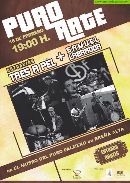 Puro Arte lleva este sábado a Breña Alta el atractivo proyecto de Jazz Fusion de Tres a Pèl con Samuel Labrador