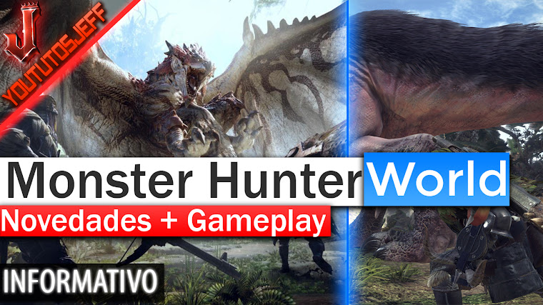 Monster Hunter: World - Novedades + Gameplay