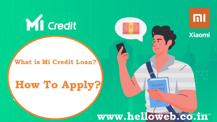 What-is-Mi-Credit-Loan-and-how-to-apply