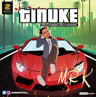 [Music] Mr K – Tinuke