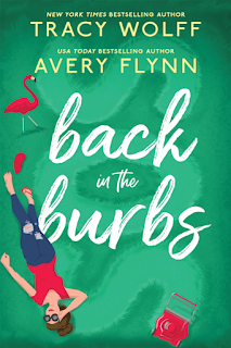 Book Review: Back in the Burbs by Tracy Wolff and Avery Flynn