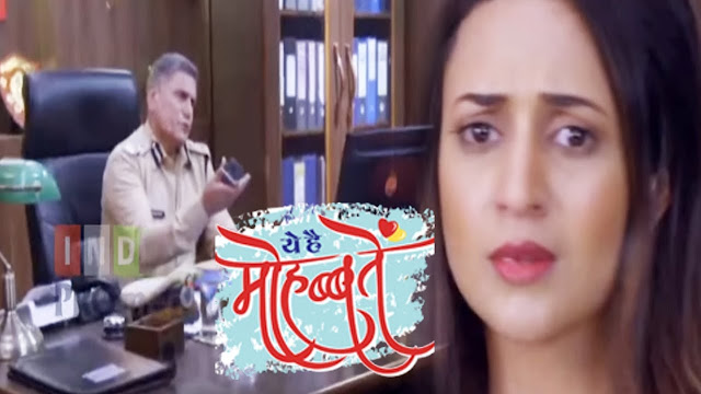 YHM : Ishita earns Don tag gets arrested Raman shocked in Yeh Hai Mohabbatein