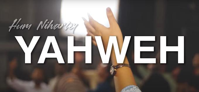 Hum Niharte Yahweh | हम निहारते याहवे | New Hindi Christian Song Lyrics ( Filadelfia Music )