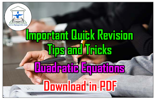 Important Quick Revision Tips and Tricks on Quadratic Equations | Download in PDF