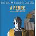 """[News] Após estreia nos cinemas e uma carreira premiada em festivais, """"A Febre"""" chega à Netflix"""