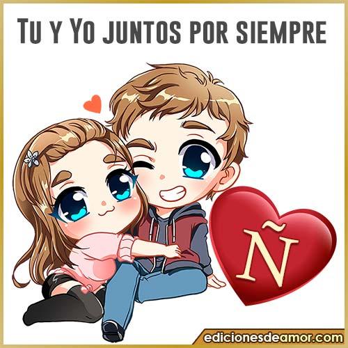 tu y yo Ñ