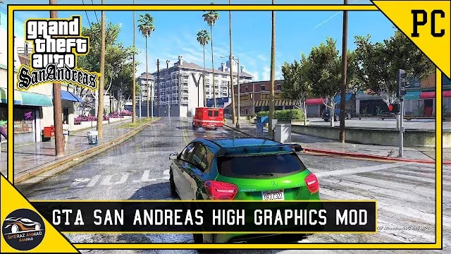 GTA San Andreas: Graphics Mod For Low End Pc 2gb Ram