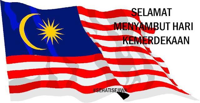 sehatisejiwa,merdeka,hari merdeka