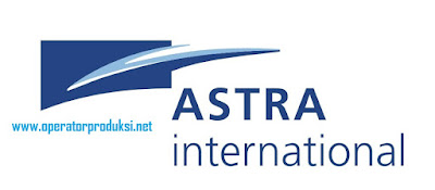 LOKER OPERATOR PRODUKSI Pabrik PT. ASTRA INTERNATIONAL Tbk, BARU 2020 SMA SMK