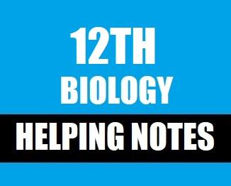 12th Class (Inter Part-II) Notes of Biology (Pdf Format) - taleem360