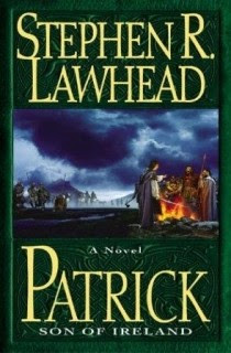 Read Online Patrick Son of Ireland by Stephen R. Lawhead Classics Book