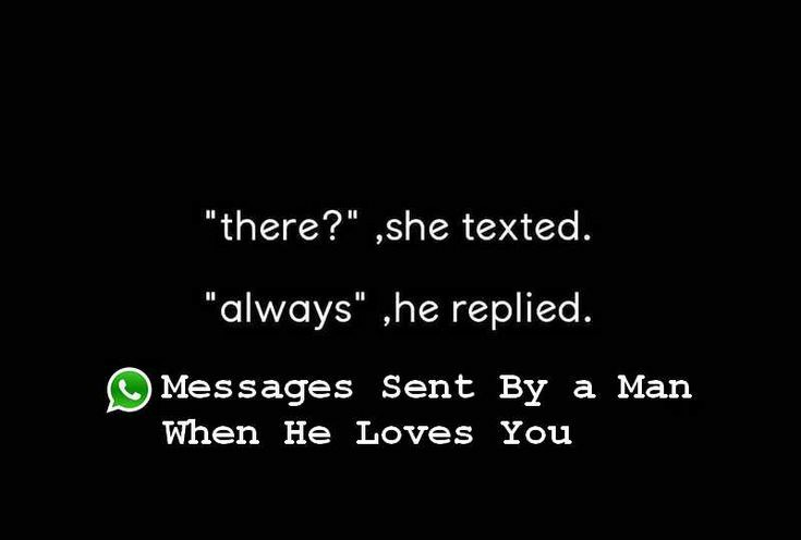 WhatsApp Messages Sent By a Man When He Loves You