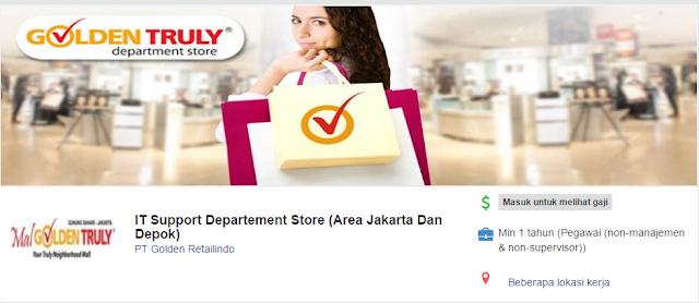 Lowongan kerja Lulusan SMU/SMK IT Support Departement Store Area Jakarta & Depok di PT Golden Retailindo