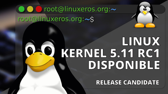 Disponible Linux Kernel 5.11 Release Candidate 1