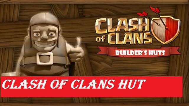 Clash of Clans Builder's Hut Status