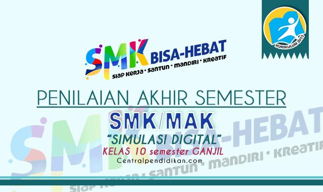 Contoh Soal PAS Simulasi Digital Kelas 10 SMK K13 2021 Online dan PDF