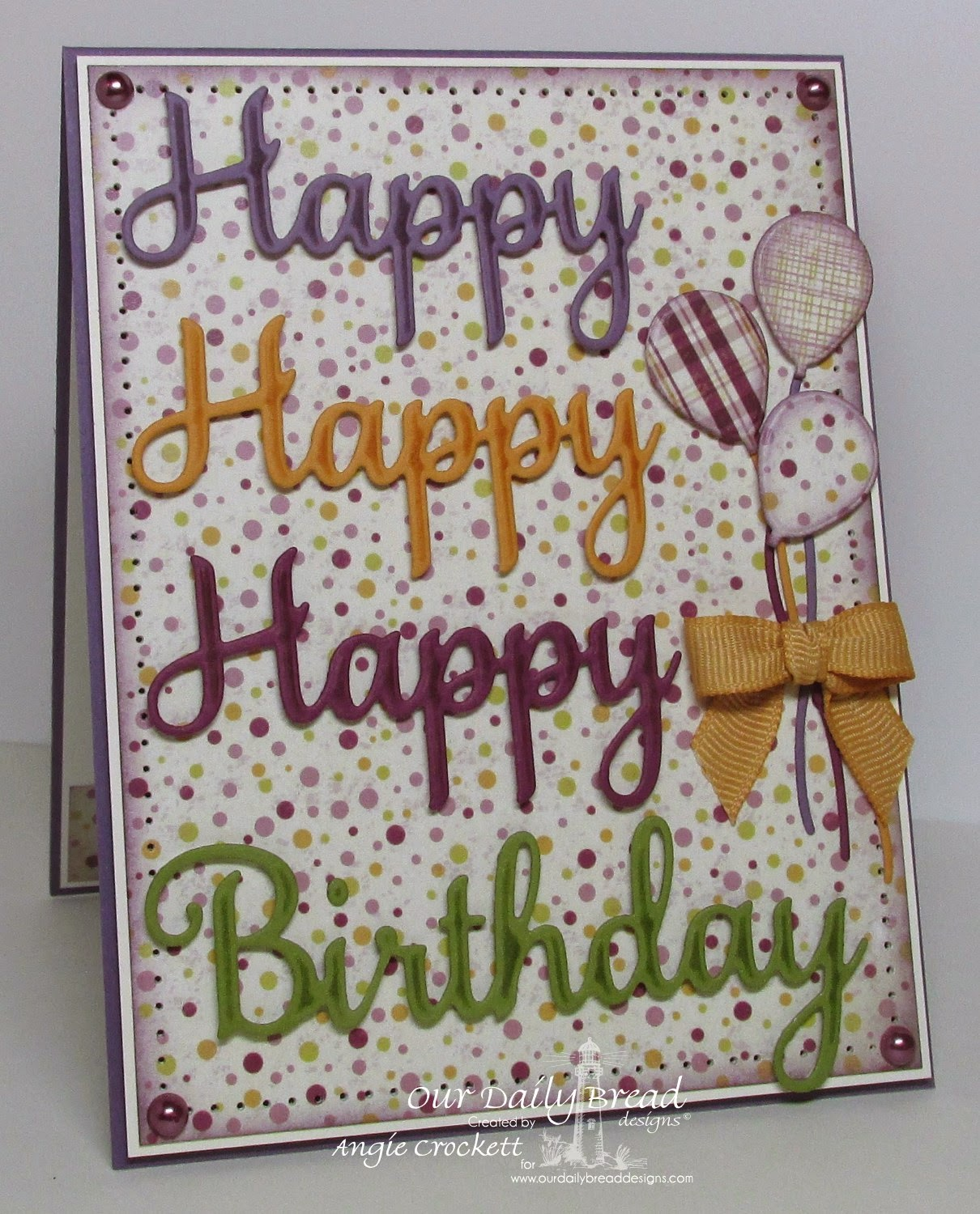 ODBD Custom Happy Birthday Dies, ODBD Rustic Beauty Designer Paper Collection, Card Designer Angie Crockett