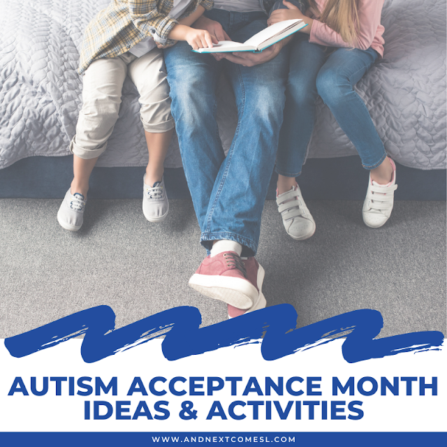 April is known as Autism Awareness Month, but it's time to celebrate Autism Acceptance Month instead!