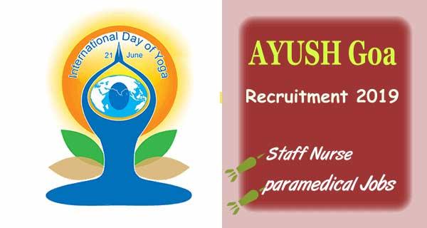 State AYUSH Society Goa Vacancy 2019 | Staff Nurse Vacancy in Goa