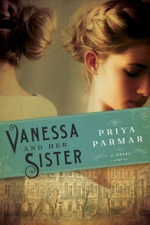 books to read, Vanessa and her Sister by Priya Parmar
